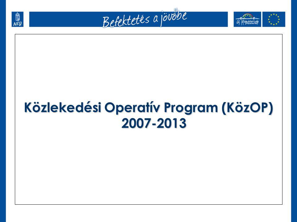 A KözOP illeszkedése Magyarország jövőképéhez Az elérhetőség minősége döntően befolyásolja az ország versenyképességét és a területi kohéziót; A közlekedés fejlesztésénél is cél a fenntarthatóság; A KözOP helye az ÚMFT-n belül: A KözOP fejlesztési stratégiája az ÚMFT tartós növekedés átfogó célján belül az üzleti környezet fejlesztése specifikus célt az elérhetőség javítása révén támogatja.