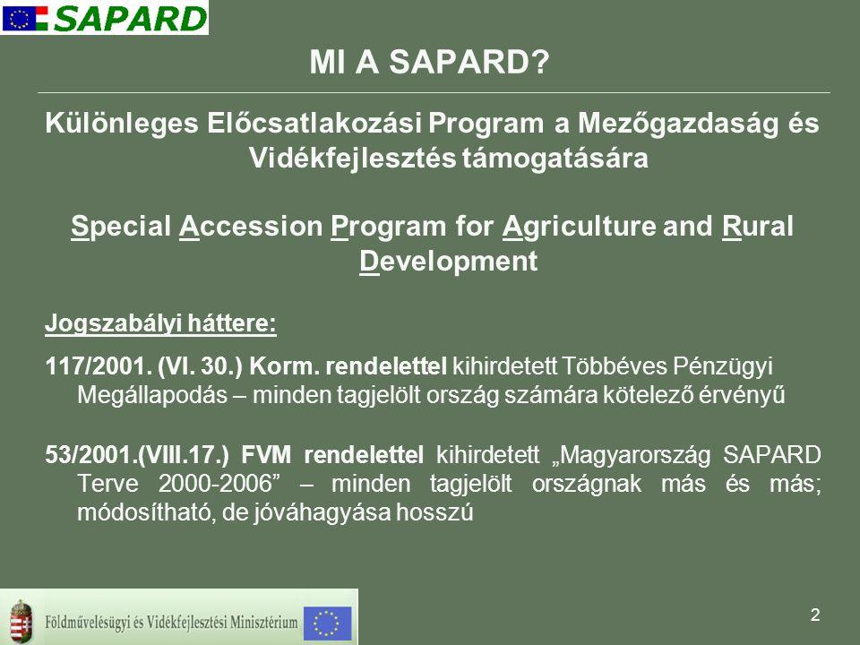 13 A SAPARD támogatással megvalósuló beruházások A mezőgazdasági vállalkozások beruházásainak támogatása intézkedés keretében 1.164 pályázó mezőgazdasági gépparkjának fejlesztése 197 darab állattartó épület felújítása, illetve országos kapacitásszintet nem növelő bővítése, vagy újak létesítése 120 darab terménytároló, terményszárító illetve takarmánykeverő Az intézkedés keretében összesen 1.481 darab pozitív támogatási döntés született a megállapított 25,12 mrd forint támogatási keret terhére.