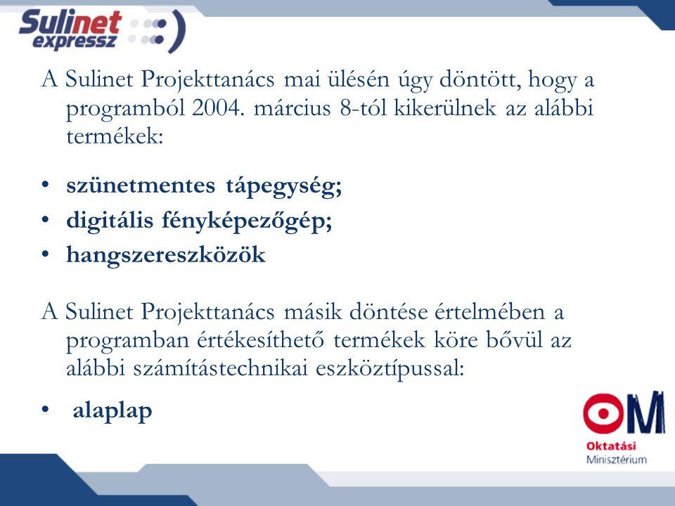 A Sulinet Projekttanács mai ülésén úgy döntött, hogy a programból 2004.