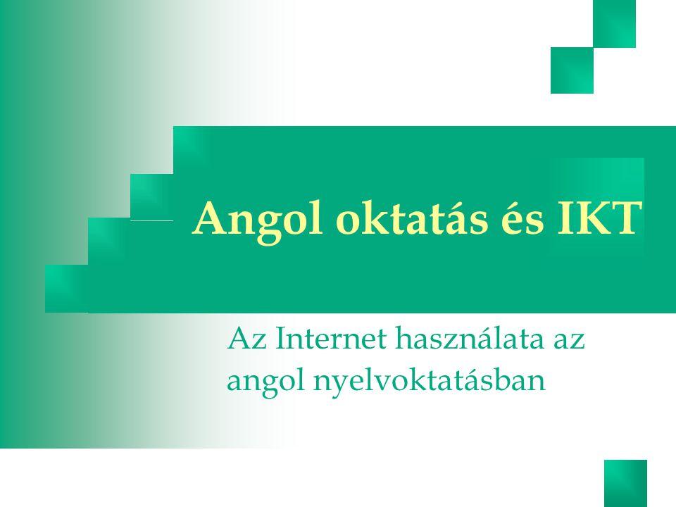 2 Angol IKT Európai Unió Európai Unió -angol - informatika Közös: A szülői igény mindegyik területre igen magas Kulcskompetenciák Korai szakasztól való tanításuk fontossága Módszertani megújulás fontossága