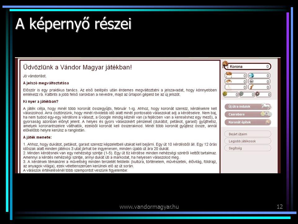 www.vandormagyar.hu12 A képernyő részei