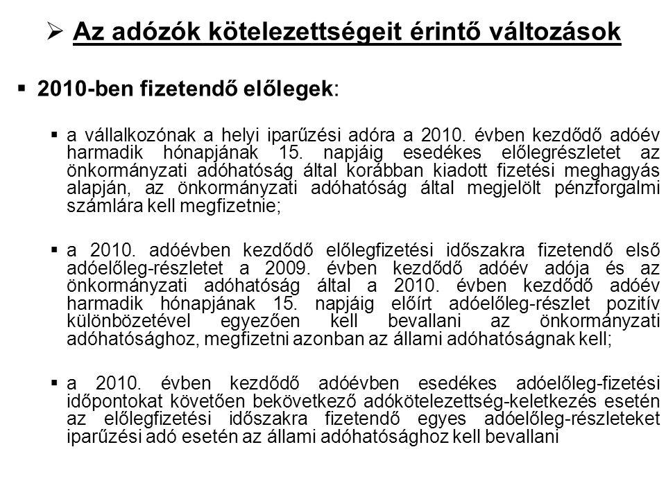 III.Az önkormányzati adóhatóság adatszolgáltatási feladatai Egyszeri adatszolgáltatások  2010.