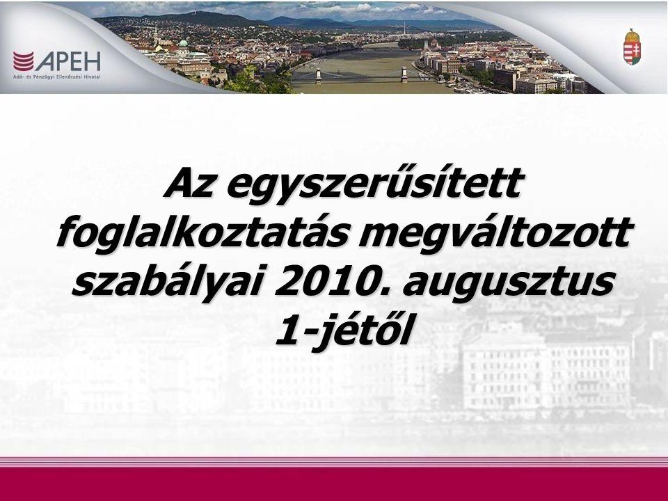 Jogszabályi háttér – 2010.évi LXXV. törvény az egyszerűsített foglalkoztatásról (Efo.
