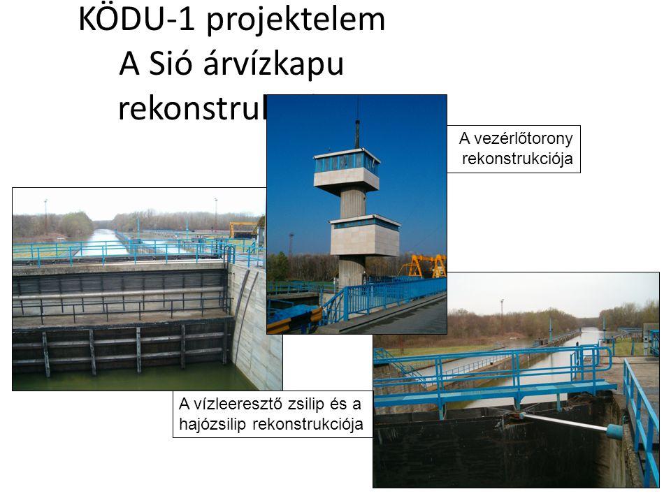 KÖDU-1 projektelem A Sió árvízkapu rekonstrukciója A vezérlőtorony rekonstrukciója A vízleeresztő zsilip és a hajózsilip rekonstrukciója