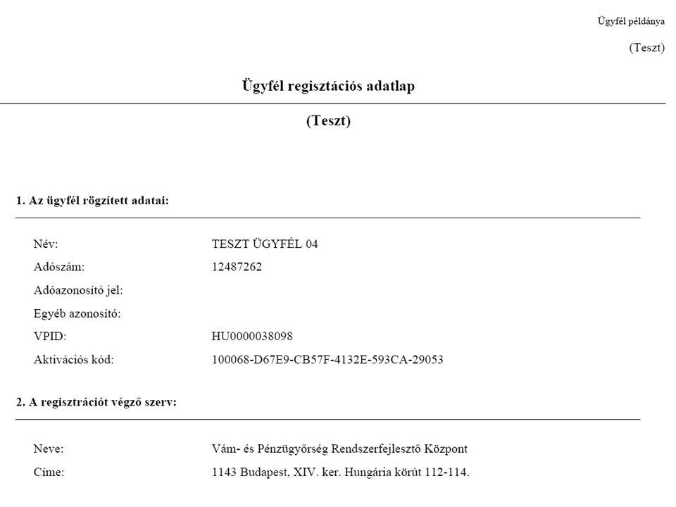 A regisztráció folyamata EÜC-ben a Fővámhivatalnál Ügyfél regisztráció aktiválása a KKK2-n Elsődleges felhasználó Másodlagos felhasználó Másodlagos Fe