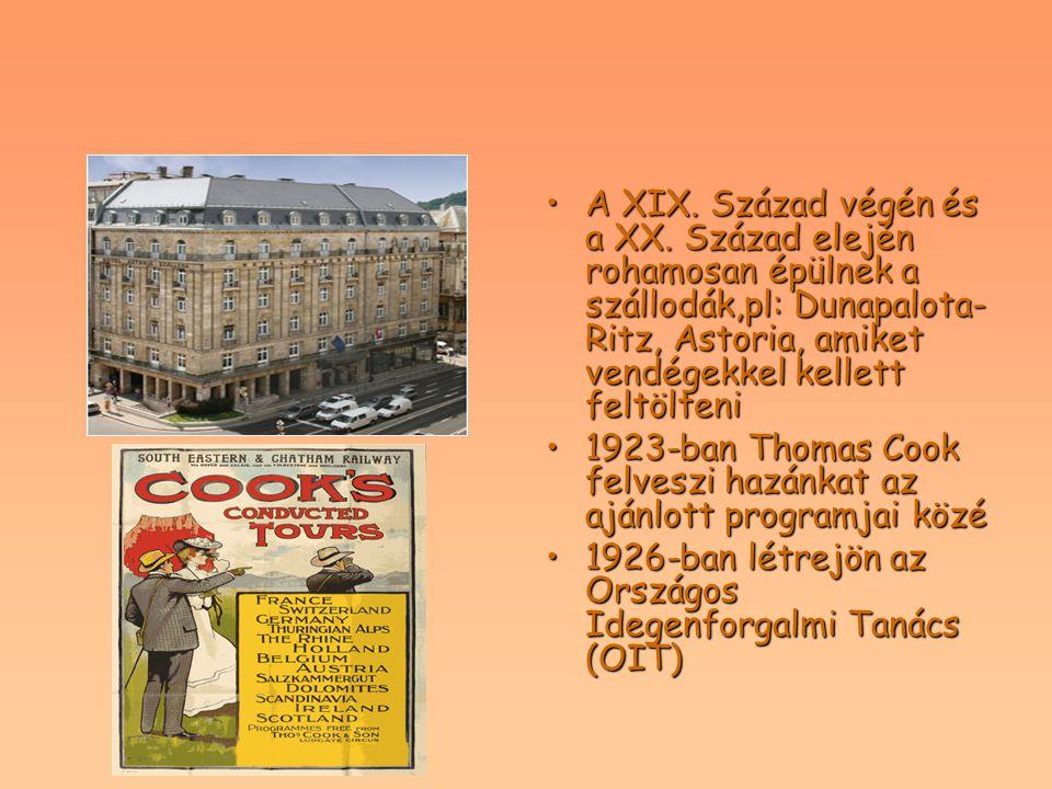 A XIX. Század végén és a XX. Század elején rohamosan épülnek a szállodák,pl: Dunapalota- Ritz, Astoria, amiket vendégekkel kellett feltölteniA XIX. Sz