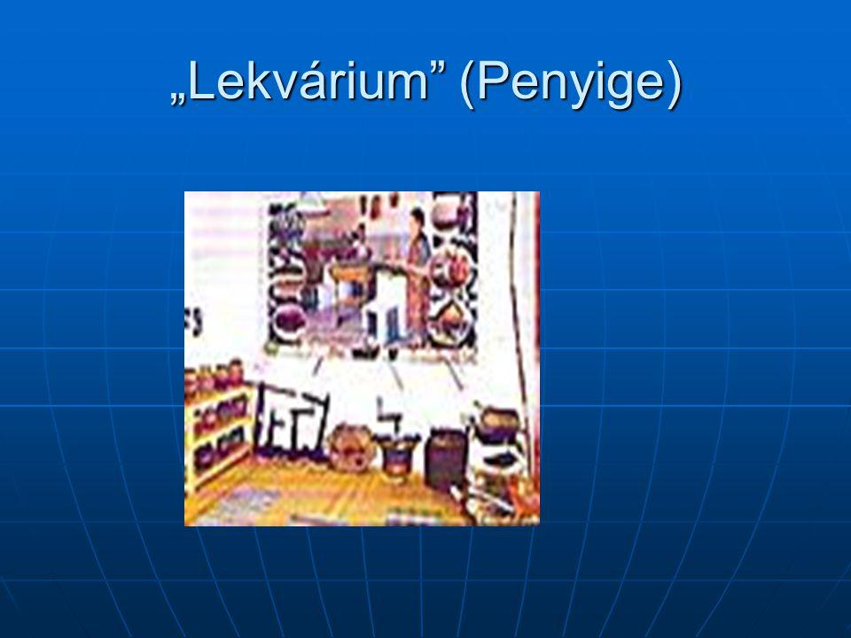 """""""Lekvárium"""" (Penyige)"""