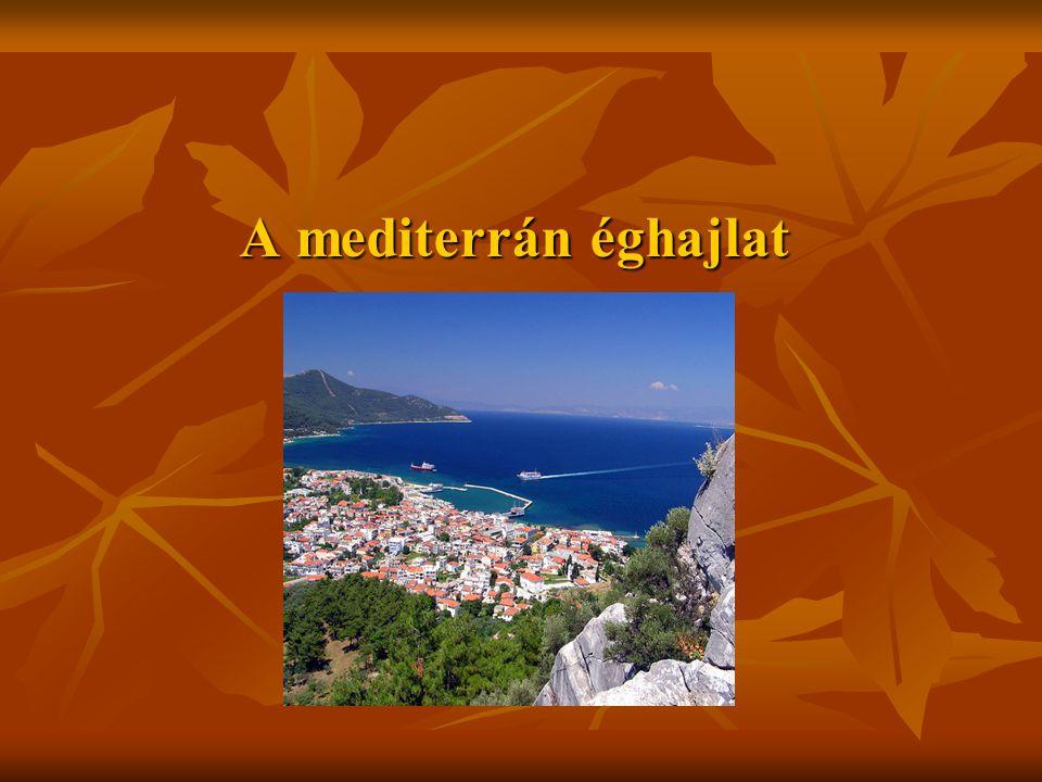 A mediterrán éghajlat