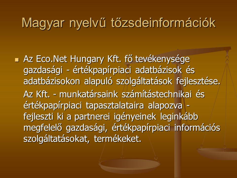 Magyar nyelvű tőzsdeinformációk Az Eco.Net Hungary Kft.