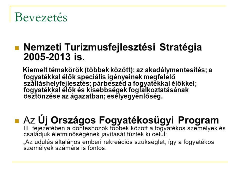 Bevezetés Nemzeti Turizmusfejlesztési Stratégia 2005-2013 is.