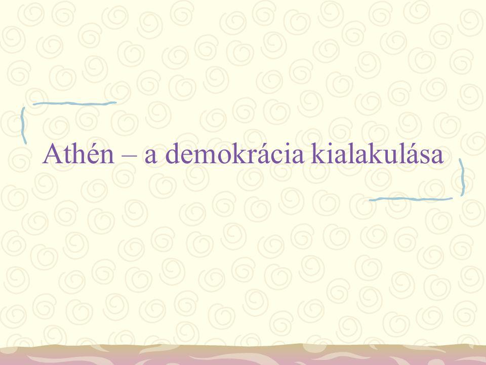 Athén – a demokrácia kialakulása