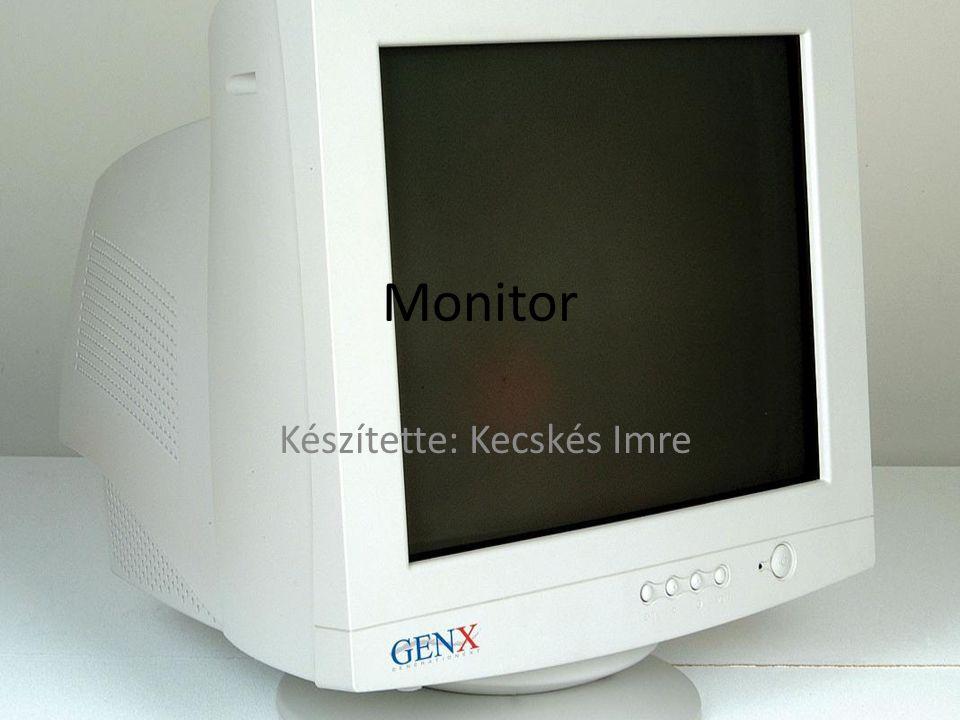 Monitorok általános jellemzői legfontosabb kimeneti eszköz a számítógép és az ember közötti kapcsolatban Biztosítja az állandó és azonnali kommunikáció és ellenőrzés lehetőségét pontokból (pixelekből) állítják össze a karaktereket és a rajzokat minősége a megjelenített képpontok sűrűségétől függ