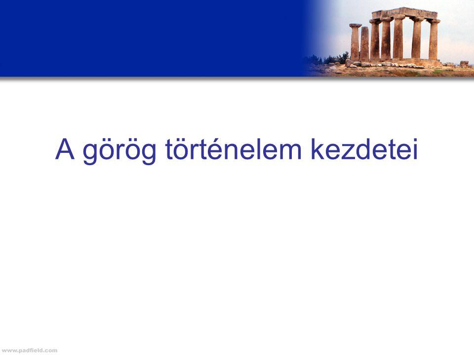 A görög történelem kezdetei