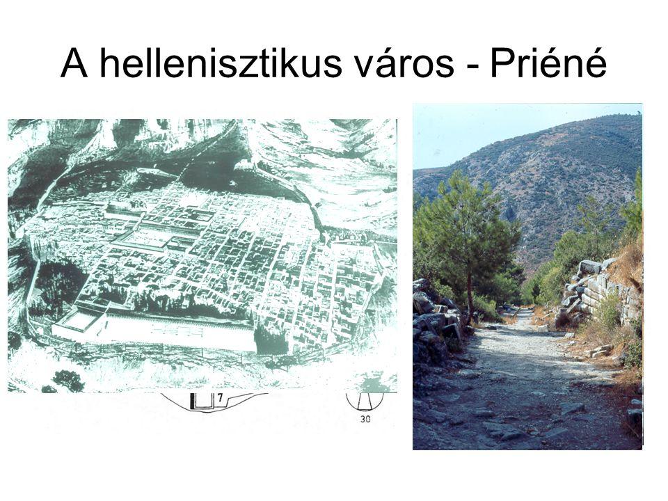 A hellenisztikus város - Priéné