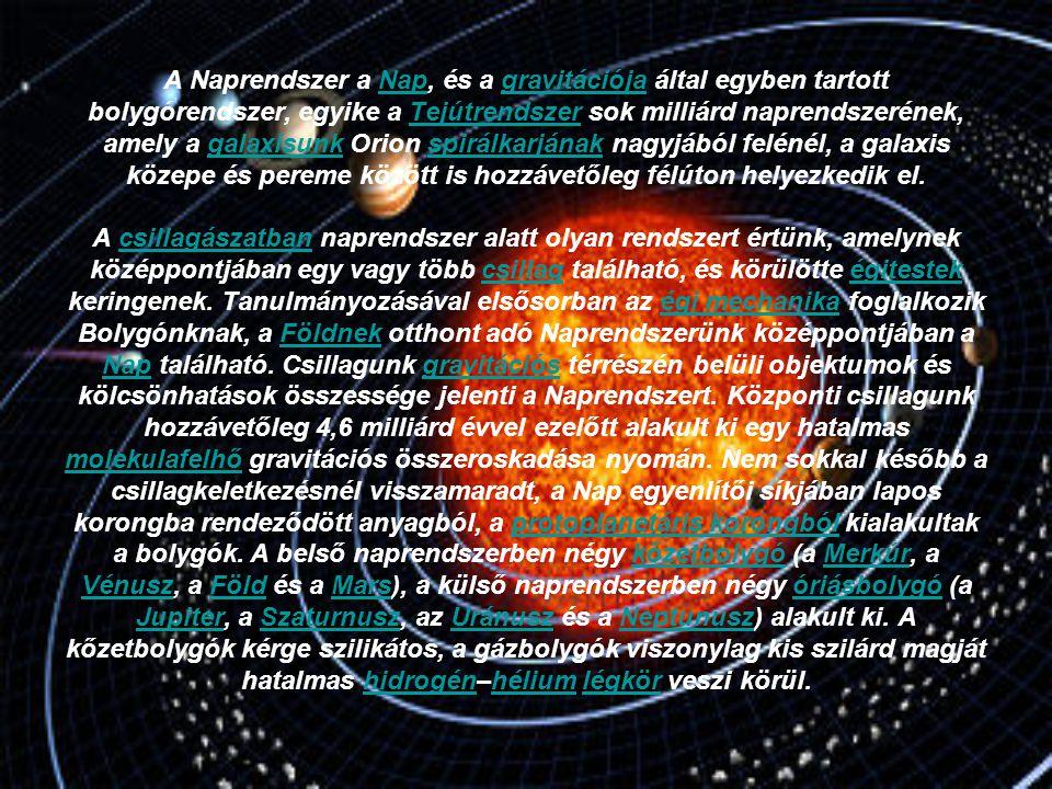 A Naprendszer a Nap, és a gravitációja által egyben tartott bolygórendszer, egyike a Tejútrendszer sok milliárd naprendszerének, amely a galaxisunk Or
