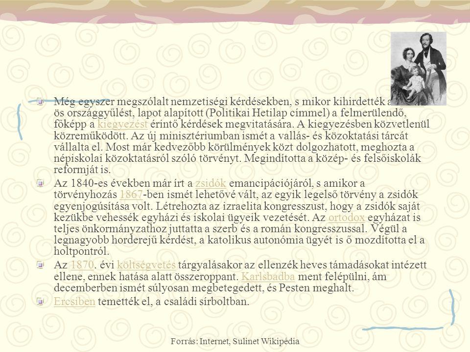 Forrás: Internet, Sulinet Wikipédia Még egyszer megszólalt nemzetiségi kérdésekben, s mikor kihirdették az 1865- ös országgyűlést, lapot alapított (Po