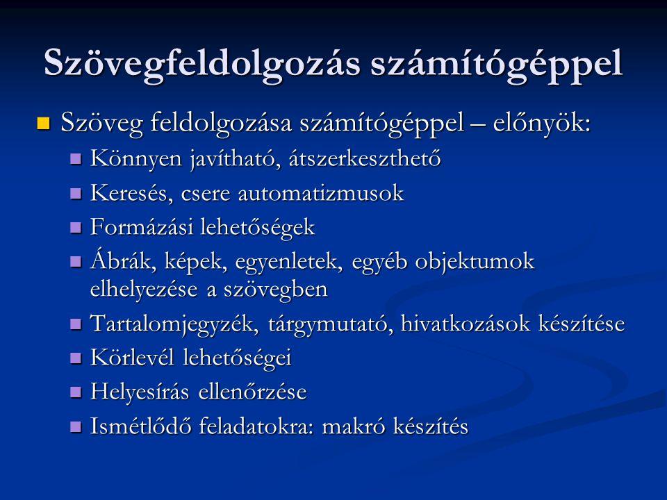 Betű típusok Betűtípus: azonos grafikai elv szerint megtervezett betűk, egyéb írásjelek.