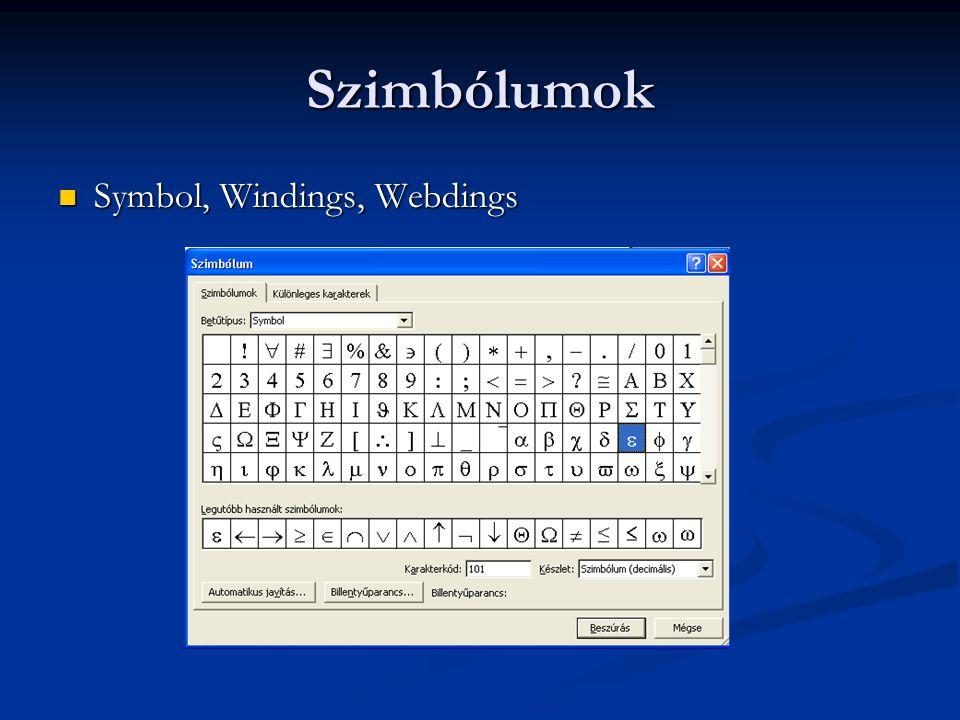 Szimbólumok Symbol, Windings, Webdings Symbol, Windings, Webdings