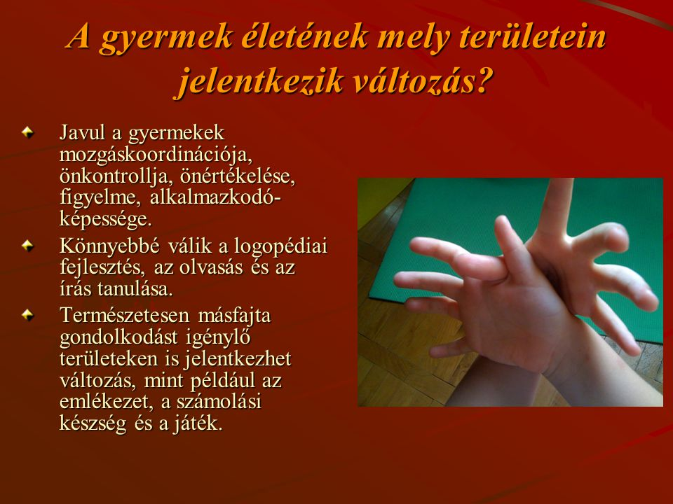 Mozgás és dyslexia A legtöbb szerző egyetért azzal, hogy diszlexiásoknál gyakoribbak a dominanciaproblémák.