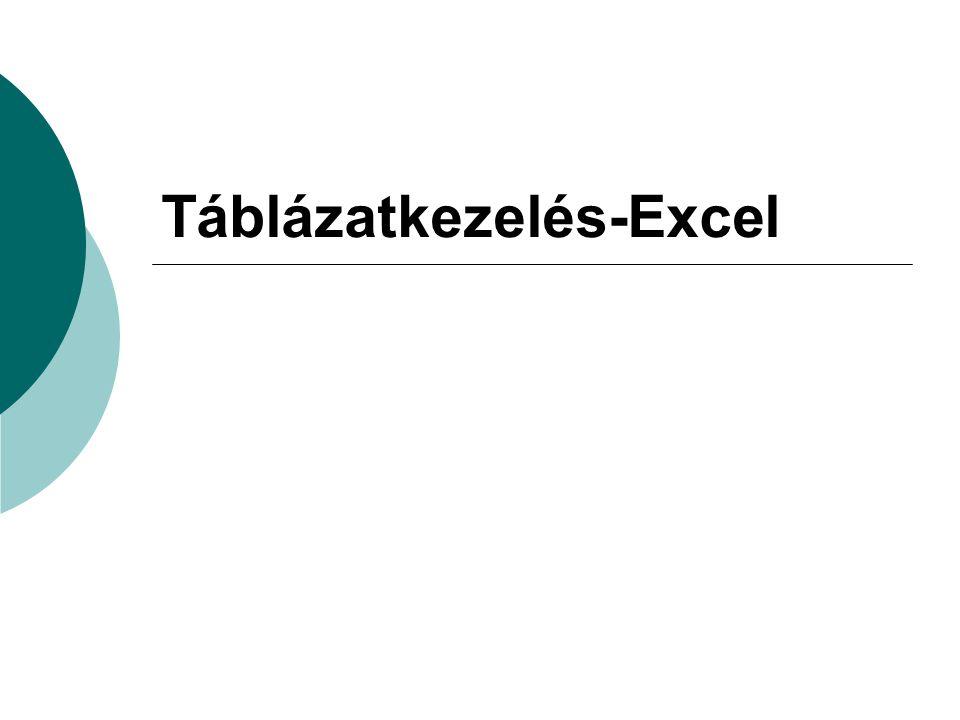 Táblázatkezelés-Excel