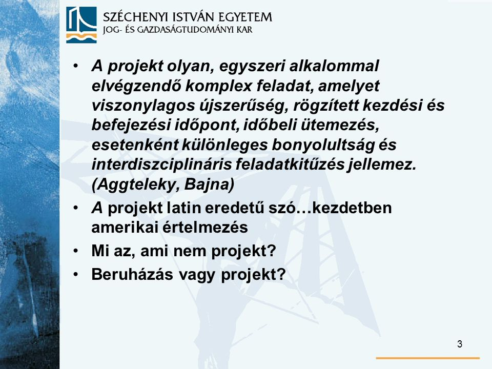 44 A projekt időbeli teljesítésének alakulása (teljesítés-monitoring) A tevékenységek időbeli helyzete, készültségi fok A folyamatosan teljesülő tevékenységek által megvalósuló projektek (pl.