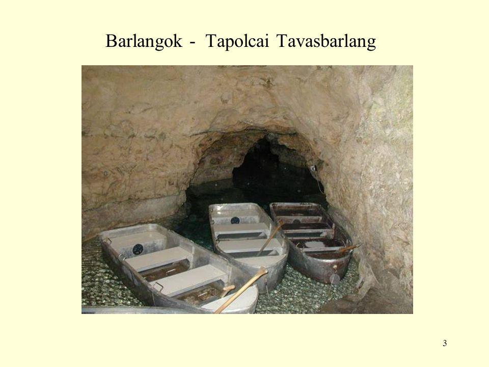 3 Barlangok - Tapolcai Tavasbarlang