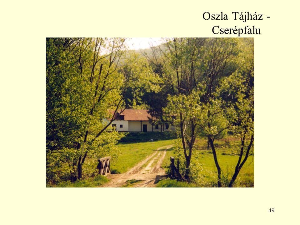 49 Oszla Tájház - Cserépfalu