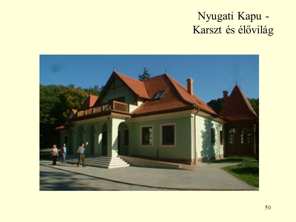 50 Nyugati Kapu - Karszt és élővilág