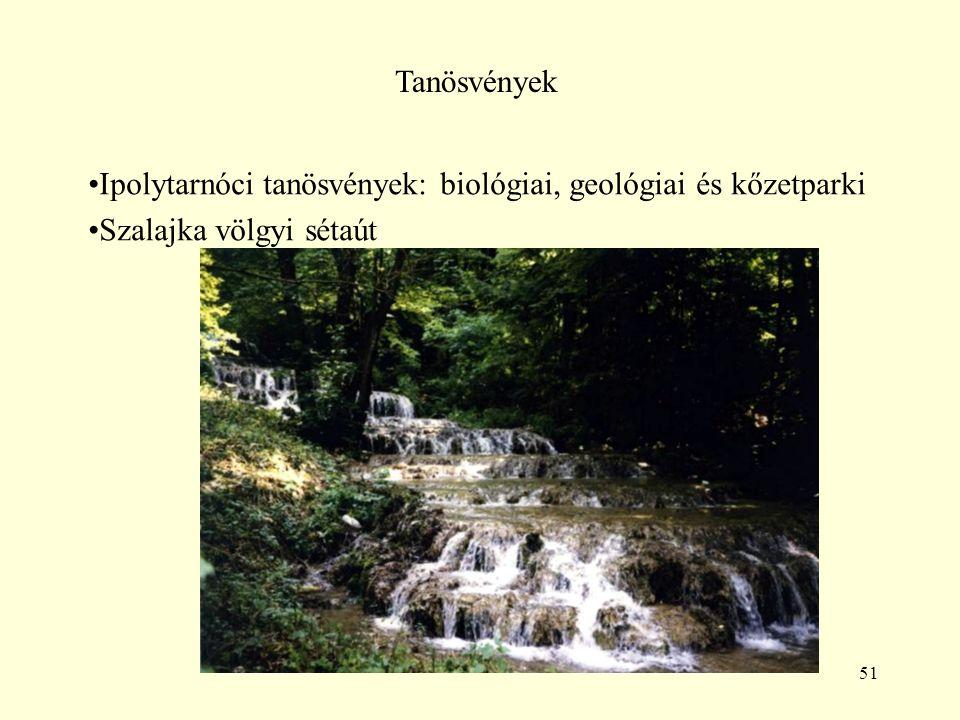 51 Tanösvények Ipolytarnóci tanösvények: biológiai, geológiai és kőzetparki Szalajka völgyi sétaút