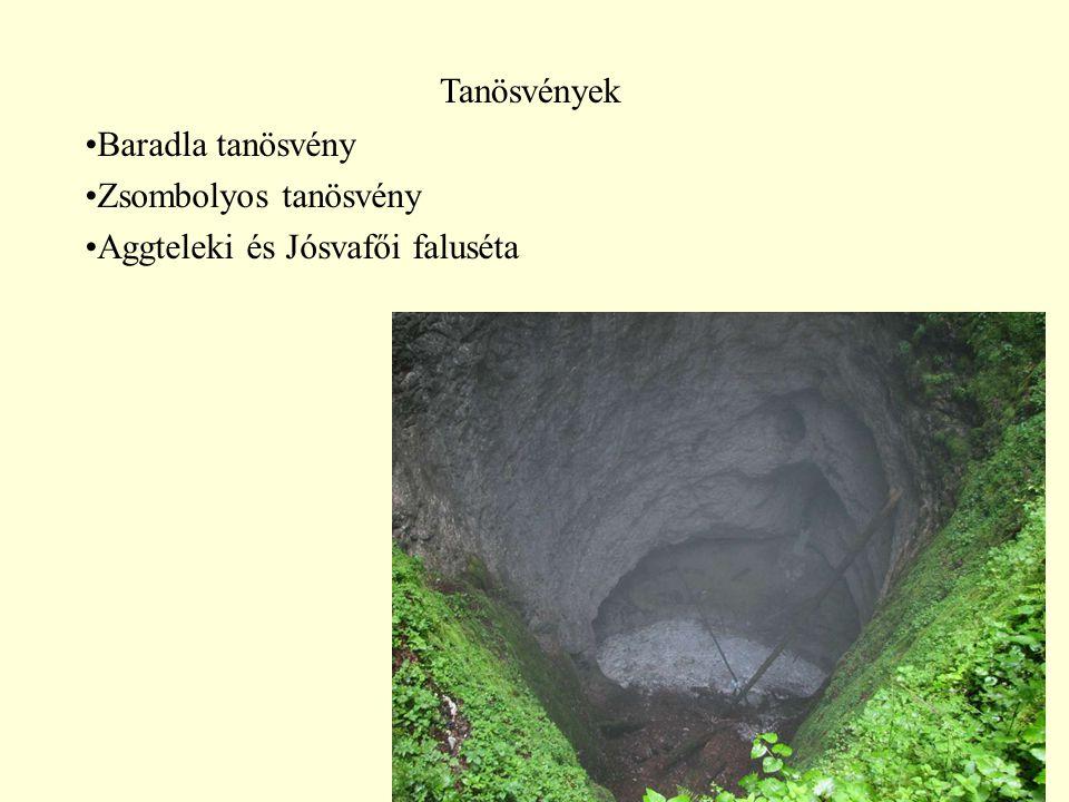 63 Tanösvények Baradla tanösvény Zsombolyos tanösvény Aggteleki és Jósvafői faluséta
