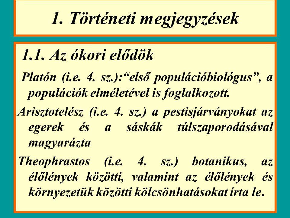 1.Történeti megjegyzések 1.1. Az ókori elődök Platón (i.e.