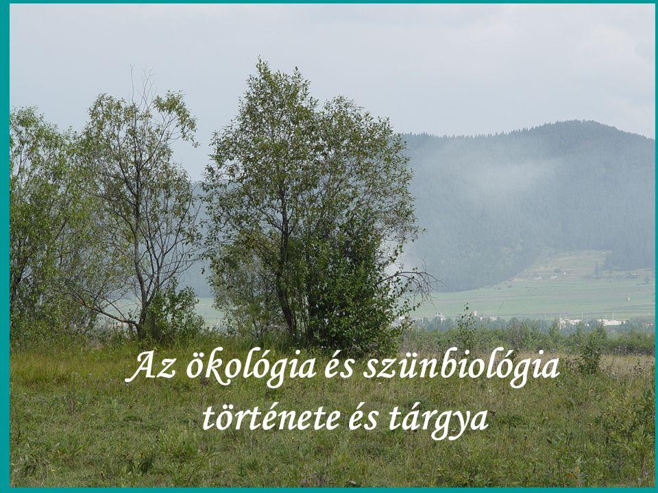 Az ökológia és szünbiológia története és tárgya