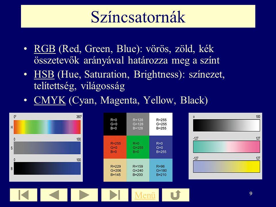 8 Színmélység A pixelek színét leíró számjegyek mennyiségére utal Minél több számjeggyel (bittel) definiáljuk egy képpont színét, annál több szín jele