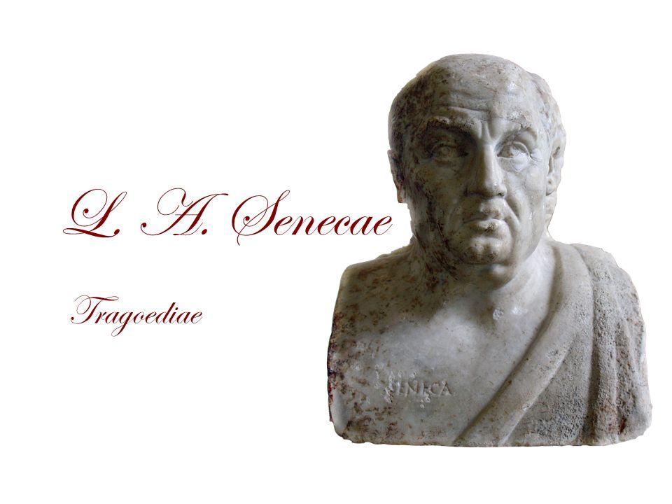 L. A. Senecae Tragoediae