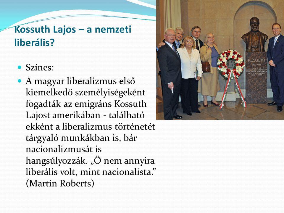 Kossuth Lajos – a nemzeti liberális? Színes: A magyar liberalizmus első kiemelkedő személyiségeként fogadták az emigráns Kossuth Lajost amerikában - t