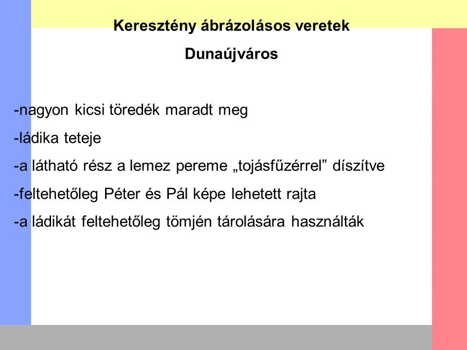 """Keresztény ábrázolásos veretek Dunaújváros -nagyon kicsi töredék maradt meg -ládika teteje -a látható rész a lemez pereme """"tojásfűzérrel"""" díszítve -fe"""
