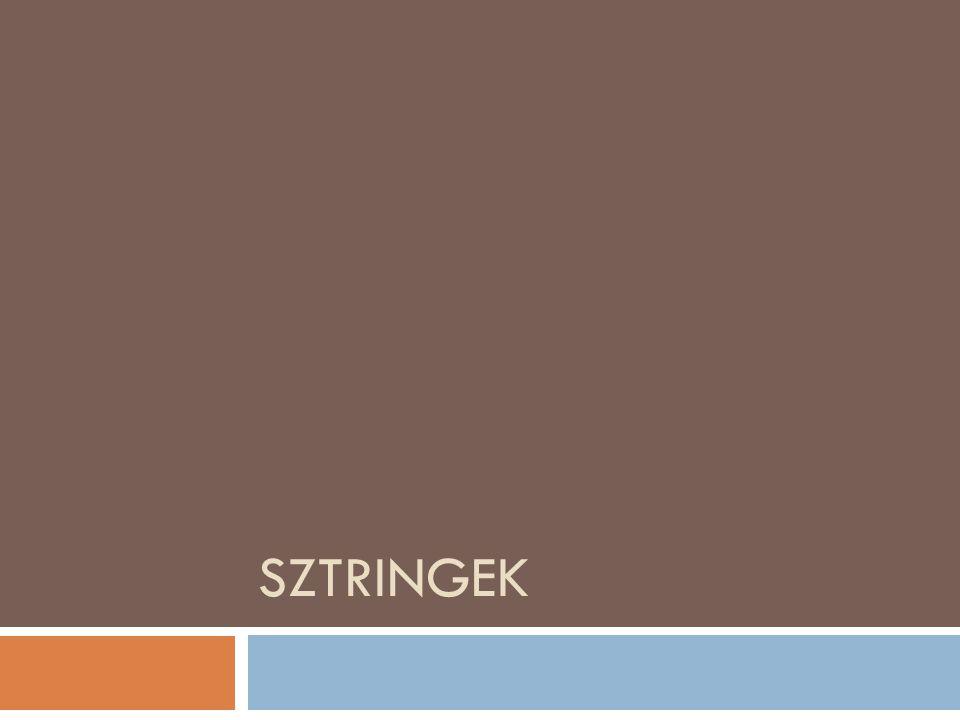 Sztringek  A C programozási nyelv a sztring típust nem ismeri  Sztring – betűk sorozata, karaktertömb  Bár tárolásukat tekintve karaktertömböknek felelnek meg, rendelkeznek némi speciális tulajdonsággal  \0 – sztring végi karakter  Hasznos szöveg:  Karaktertömb 0.