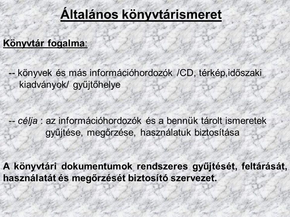 Dokumentumismeret Csoportosításuk a rögzítés, tárolás módja szerint : 1.) írásos (kézirat, nyomtatott) 2.) nem nyomtatott (képi) dokumentumok 3.) auditív, vizuális, audiovizuális 4.) elektronikus információhordozók Dokumentum : információhordozó, ismerethordozó