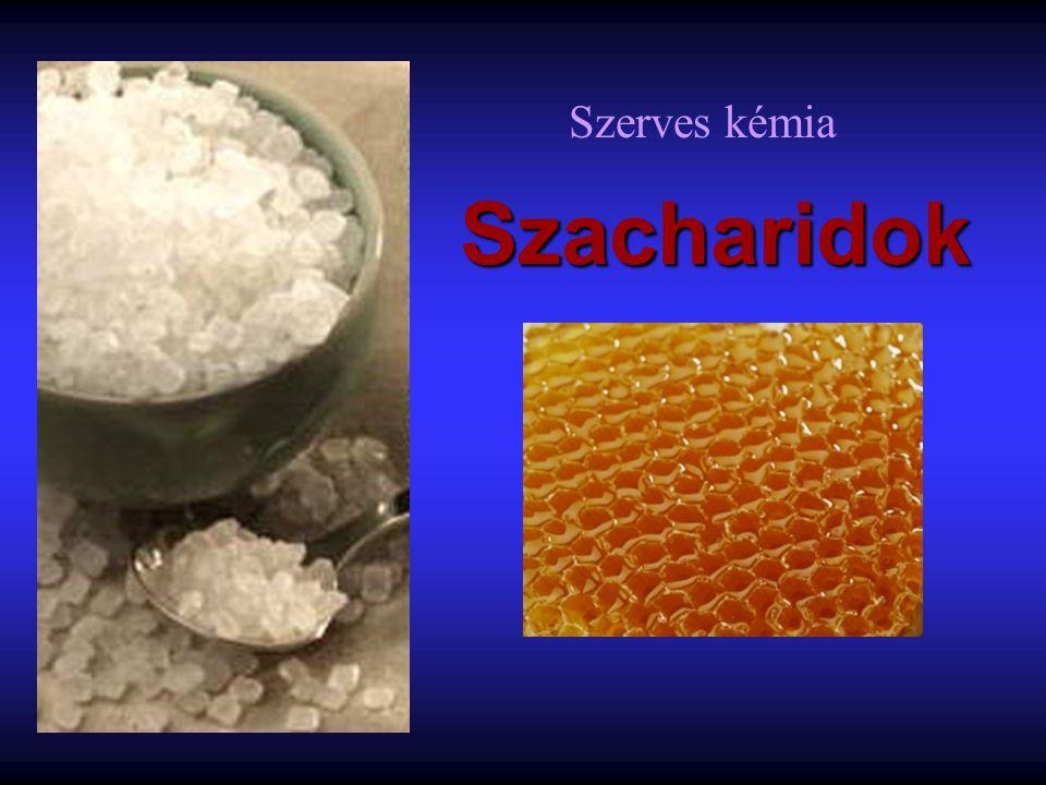 Szacharidok Szerves kémia