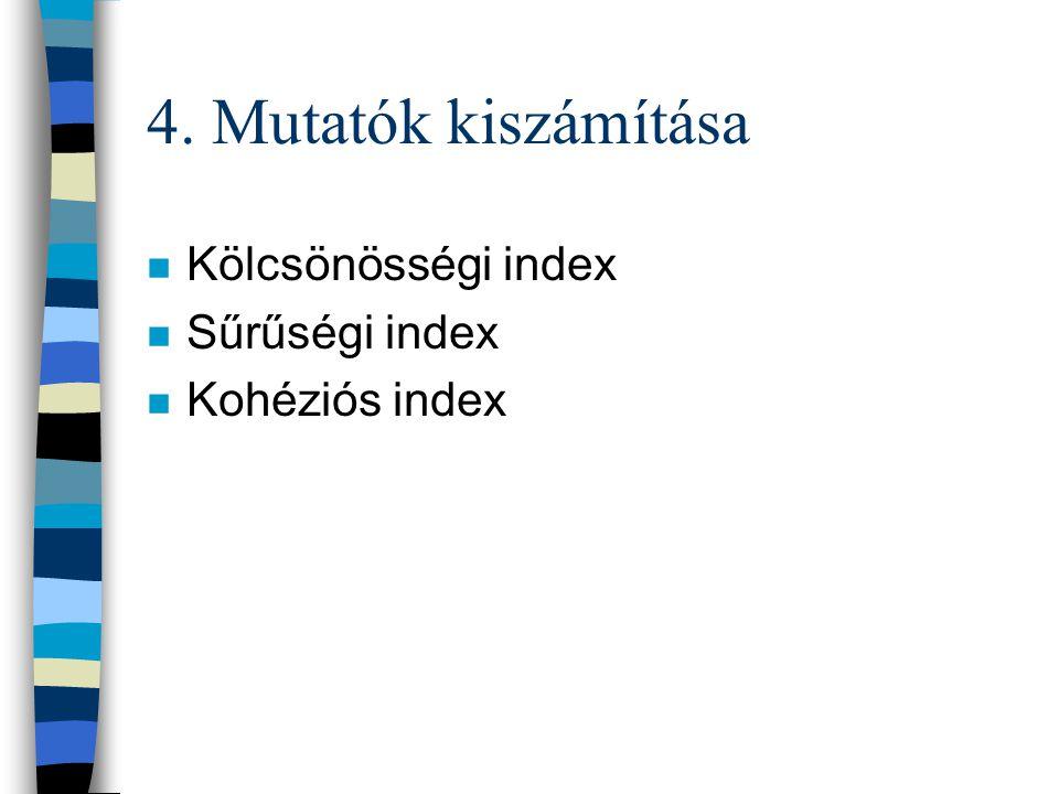 3. A szociogram ábrázolása n Tömbszerkezet