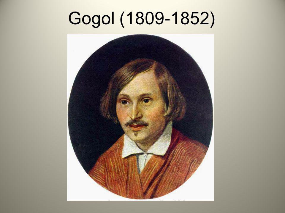 Gogol (1809-1852)