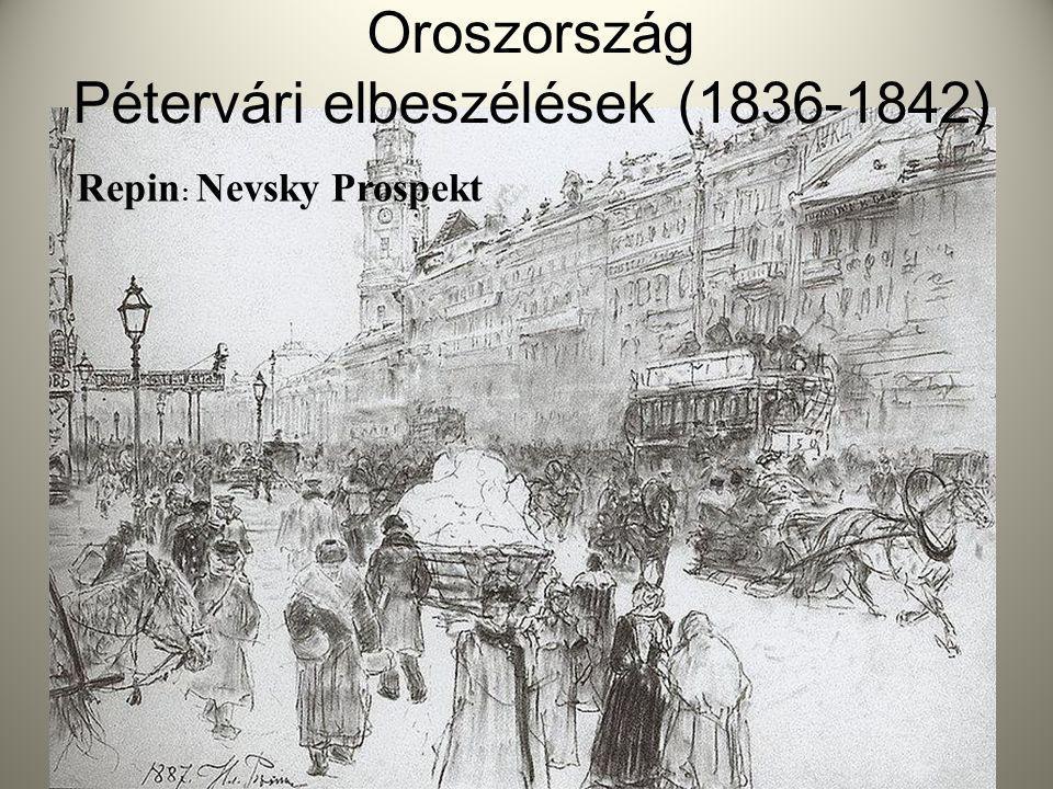 Oroszország Pétervári elbeszélések (1836-1842) Repin : Nevsky Prospekt