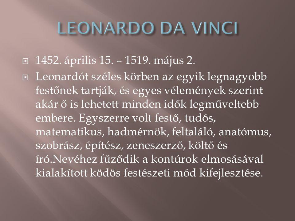  1452.április 15. – 1519. május 2.