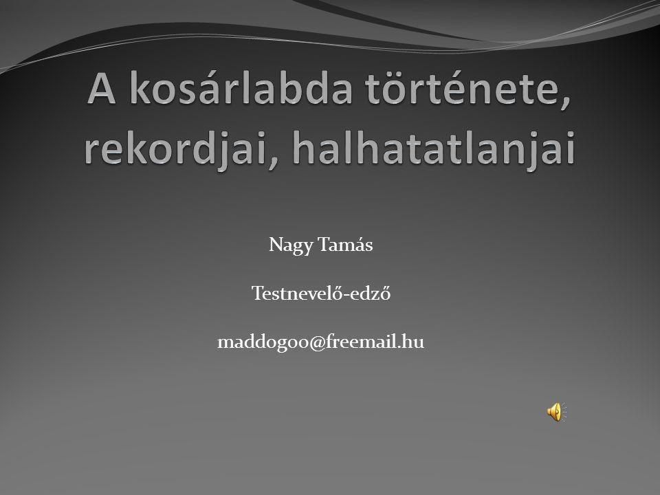 Nagy Tamás Testnevelő-edző maddog00@freemail.hu