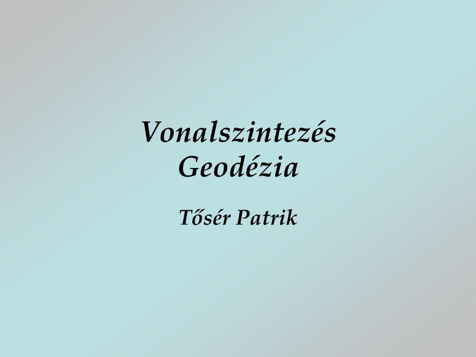 Vonalszintezés Geodézia Tősér Patrik