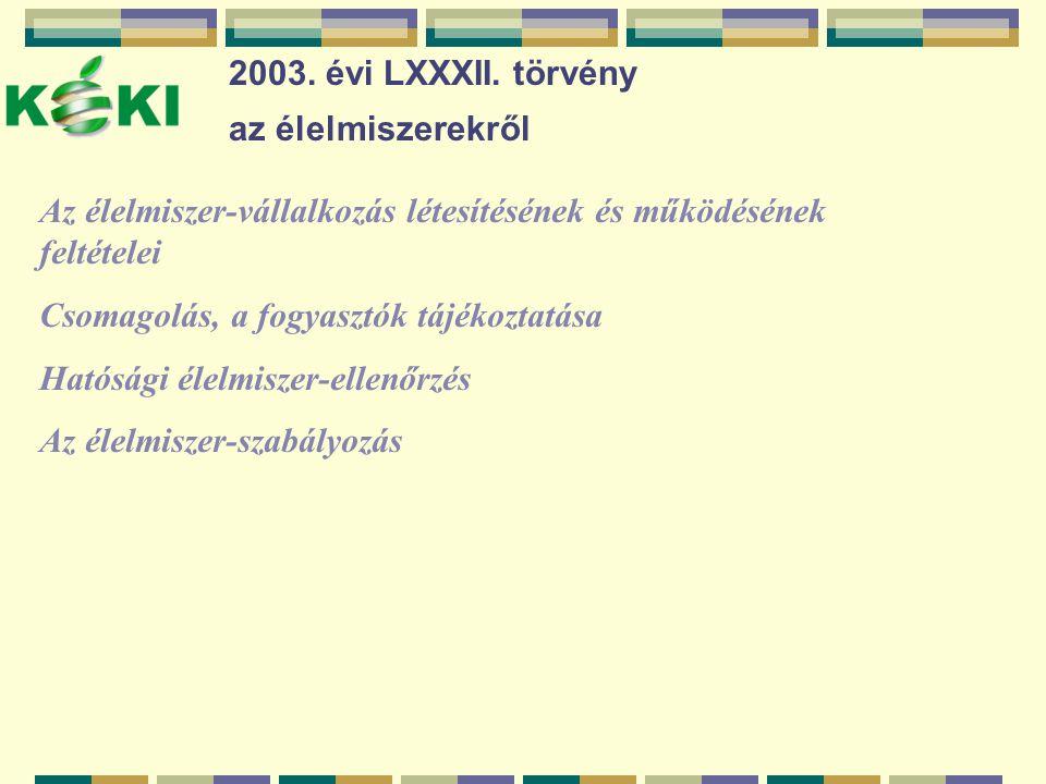 2003.évi LXXXII.