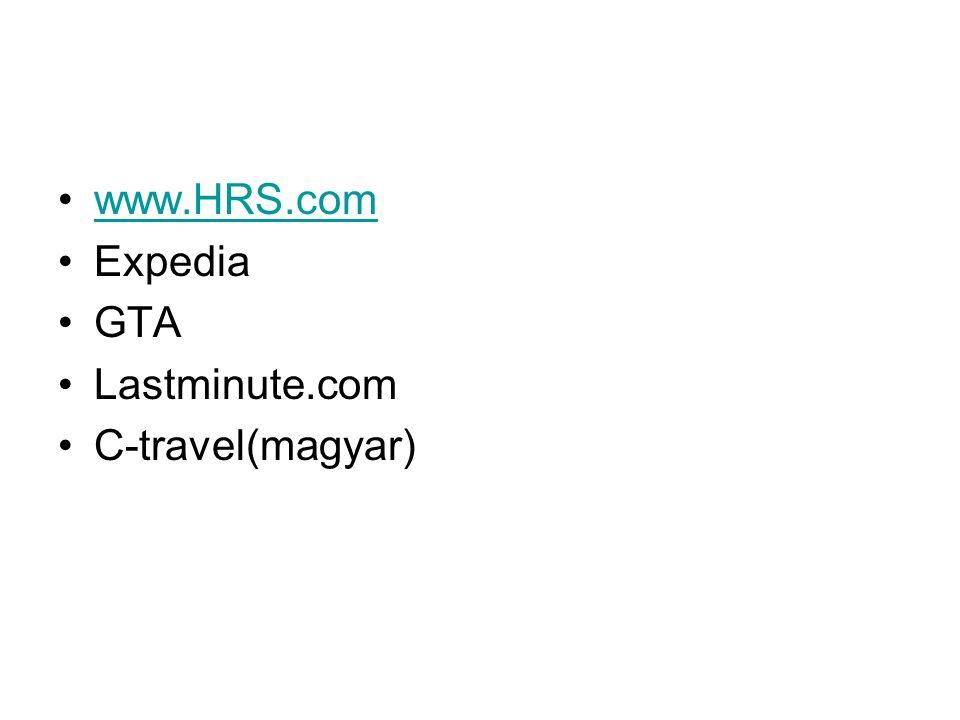 www.HRS.com Expedia GTA Lastminute.com C-travel(magyar)