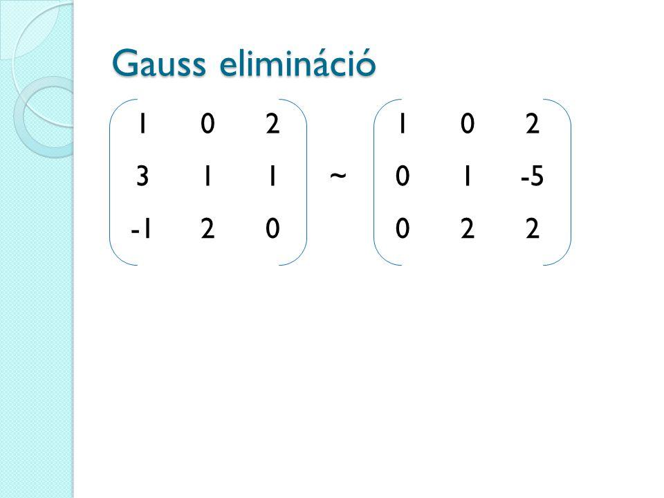 102102 311~01-5 20022 Gauss elimináció