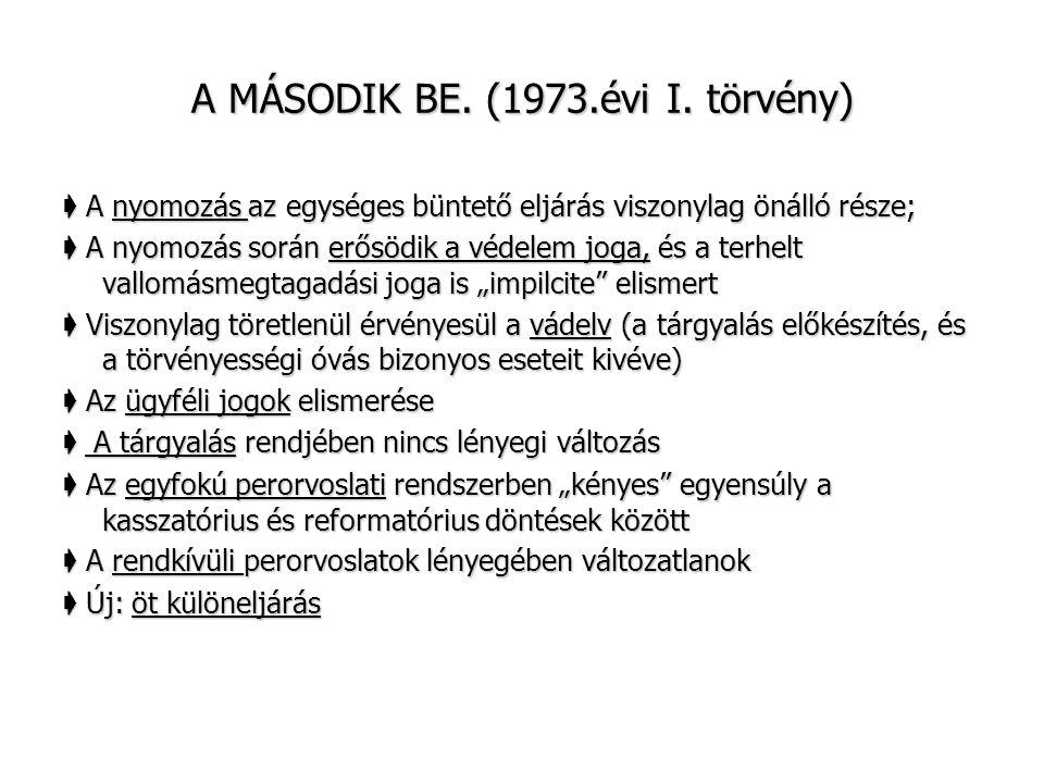 A MÁSODIK BE.(1973.évi I.