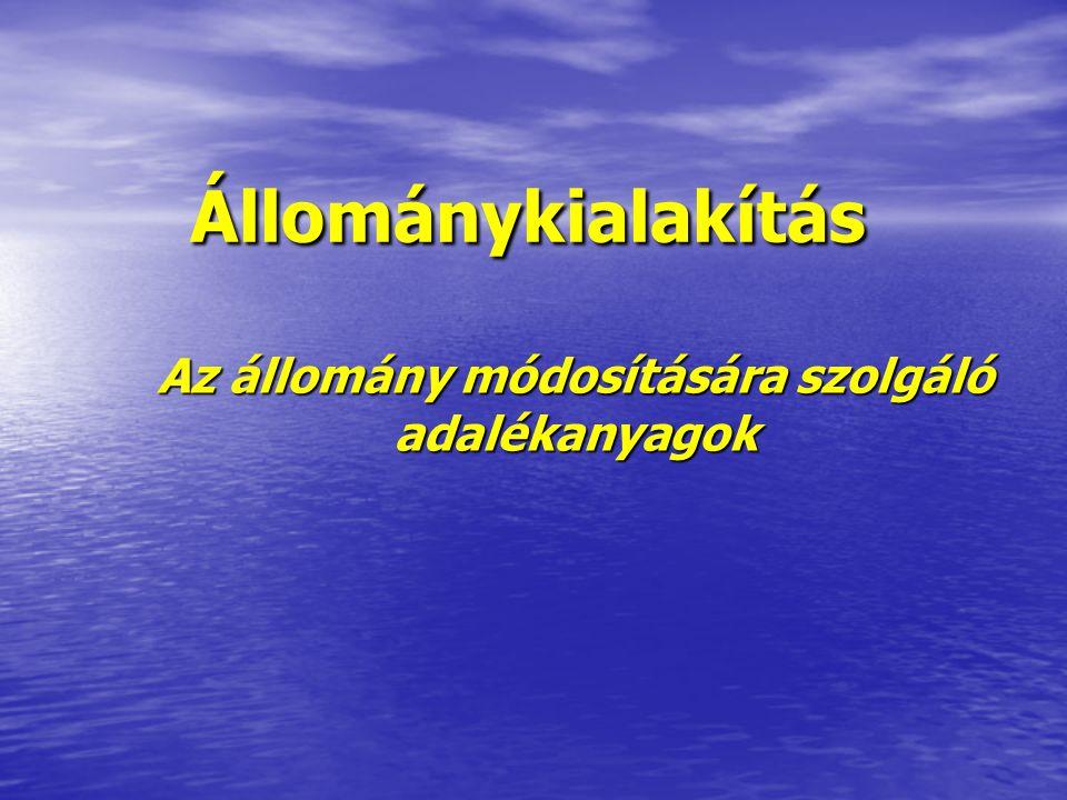 Az állománykialakítók funkcionális felosztása: (E400-E499, E1400-E1499)  Emulgeáló szerek  Sűrítőanyagok  Zselésítők  Stabilizátorok  Szilárdító anyagok (Al, Ca és Mg sók) (Al, Ca és Mg sók) A csoportok összemosódnak, a funkció gyakran csak a koncentráció függvénye